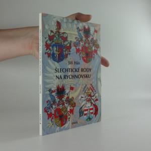 náhled knihy - Šlechtické rody na Rychnovsku : stručné dějiny rodů s popisy jejich znaků a s genealogickými tabulkami