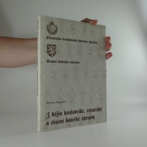 náhled knihy - Z dějin královské, císařské a státní báňské správy