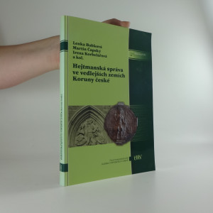 náhled knihy - Hejtmanská správa ve vedlejších zemích Koruny české