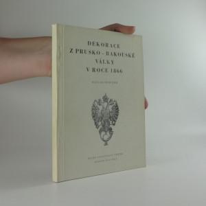 náhled knihy - Dekorace z Prusko-Rakouské války v roce 1866