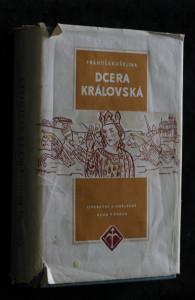 náhled knihy - Dcera královská blahoslavená Anežka Česká : historický román