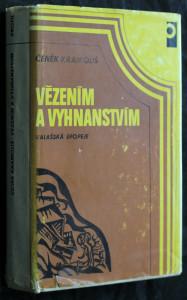 náhled knihy - Vězením a vyhnanstvím : valašská epopeje : román a historicko-národopisný obraz ve třech dílech