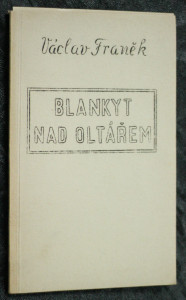 náhled knihy - Blankyt nad oltářem : [básně]