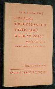 náhled knihy - Počátky obrozenského historismu v pražských časopisech a Mik. Ad. Voigt : příspěvek k historii protiosvícenské reakce v národním obrození