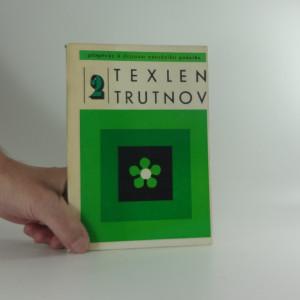 náhled knihy - Příspěvky k dějinám národního podniku Texlen Trutnov : studie a materiály, zprávy Texlen Trutnov : příspěvky k dějinám národního podniku