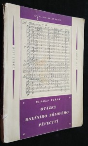 náhled knihy - Otázky dnešního sólového pěvectví : studie o příčinách úpadku a možnostech obrody českého zpěvu