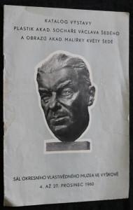 náhled knihy - Katalog výstavy plastik akad. sochaře Václava Šedého a obrazů akad. malířky Květy Šedé