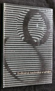 náhled knihy - Světelná technika v umění : [učební text pro stř. školy uměleckého směru]