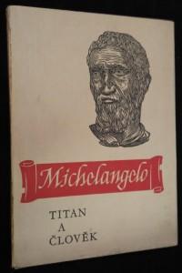 náhled knihy - Michelangelo : titan a člověk