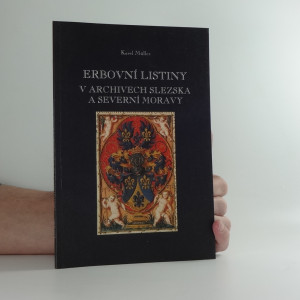 náhled knihy - Erbovní listiny v archivech Slezska a severní Moravy