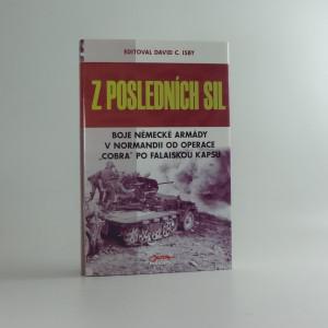 náhled knihy - Z posledních sil (boje německé armády v Normandii)