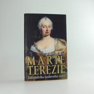 náhled knihy - Marie Terezie : zakladatelka moderního státu