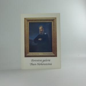 náhled knihy - Portrétní galerie Thun-Hohensteinů : katalog výstavy v Okresním muzeu Děčín, červen - září 1998