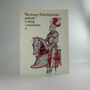 náhled knihy - Szymona Kobylińskiego gawędy o broni i mundurze