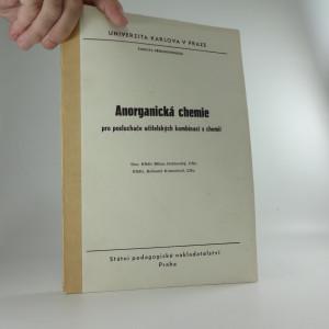 náhled knihy - Anorganická chemie pro posluchače učitelských kombinací s chemií : určeno pro posl. fak. přírodověd.