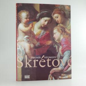 náhled knihy - Škrétové : Karel Škréta a jeho syn
