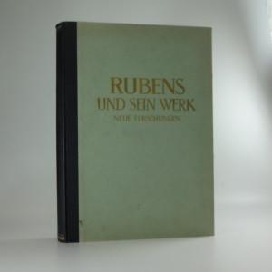 náhled knihy - Rubens und sein Werk : neue Forschungen