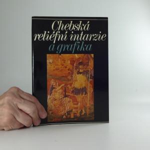 náhled knihy - Chebská reliéfní intarzie a grafika : katalog výstavy, Praha prosinec 1986 - únor 1987, Cheb březen - červen 1987, Plzeň červenec - srpen 1987