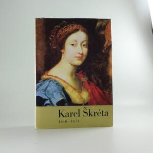 náhled knihy - Karel Škréta 1610-1674 : průvodce výstavou