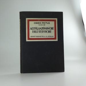 náhled knihy - Die altfranzösischen Bildteppiche