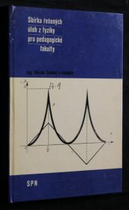 náhled knihy - Sbírka řešených úloh z fyziky pro pedagogické fakulty