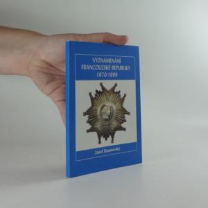náhled knihy - Vyznamenání Francouzské republiky 1870-1999