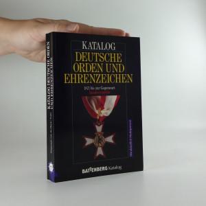 náhled knihy - Katalog Deutsche Orden und Ehrenzeichen 1871 bis zur Gegenwart Bundesrepublik