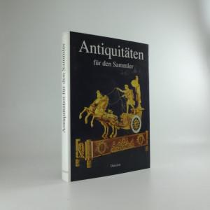 náhled knihy - Antiquitäten für den Sammler