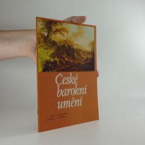 náhled knihy - České barokní umění : katalog stálé expozice na státním zámku v Mělníku