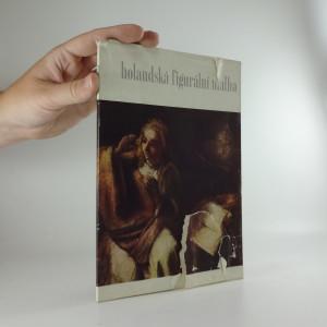 náhled knihy - Holandská figurální malba 17. století v pražské Národní galerii : [katalog] výstavy, Praha [1969]