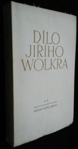 náhled knihy - Dílo Jiřího Wolkra. [2. díl], Verše z pozůstalosti