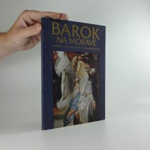 náhled knihy - Barok na Moravě : malířské a sochařské návrhy z mor. sbírek : katalog výstavy, Praha 1986