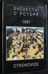 náhled knihy - Otrokovice: Svědectví o potopě