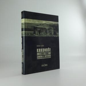 náhled knihy - Krkonoše v roce 1938 : armáda a opevnění