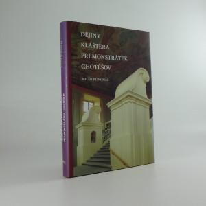 náhled knihy - Dějiny kláštera premonstrátek Chotěšov