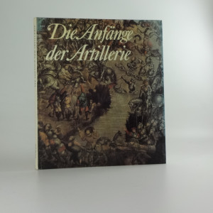 náhled knihy - Die Anfänge der Artillerie