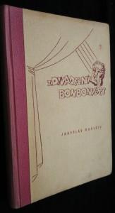 náhled knihy - Z divadelní bonboniery : veselé historky o divadle a lidech od divadla