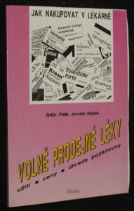 náhled knihy - Volně prodejné léky : Užití, ceny, úhrada pojišťovny : Stručný orientační přehled : Podle stavu k 1. září 1992