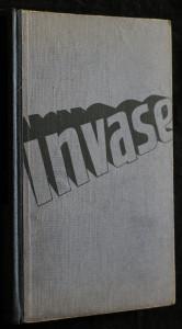 náhled knihy - Invase : soubor reportáží válečných zpravodajů BBC (britského rozhlasu) 6. června 1944 - 5. května 1945