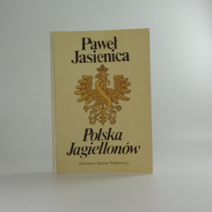 náhled knihy - Pawel Jasienica Polska Jagiellonow