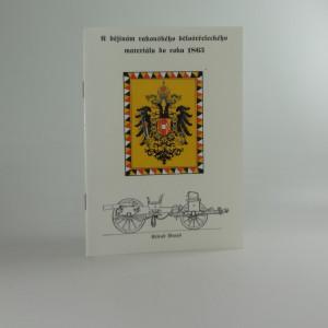náhled knihy - K dějinám rakouského dělostřeleckého materiálu do roku 1863