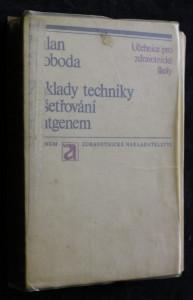 náhled knihy - Základy techniky vyšetřování rentgenem : Učeb. text pro stř. zdravot. školy, obor radiologických laborantů