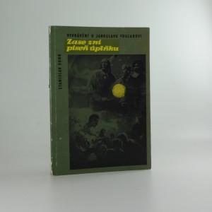 náhled knihy - Zase zní píseň úplňku : Vyprávění o Jaroslavu Foglarovi