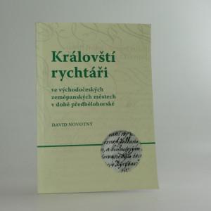 náhled knihy - Královští rychtáři ve východočeských zeměpanských městech v době předbělohorské