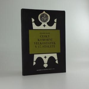 náhled knihy - Český komorní velkostatek v 17. století : příspěvek k otázce
