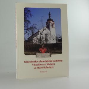 náhled knihy - Náhrobníky a heraldické památky v basilice sv. Václava ve Staré Boleslavi