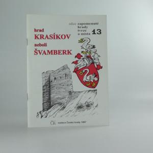 náhled knihy - Hrad Krasíkov, neboli, Švamberk