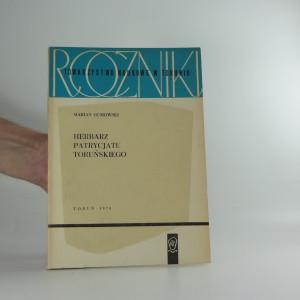 náhled knihy - Herbarz patrycjatu toruńskiego