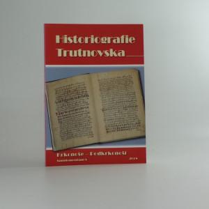 náhled knihy - Historiografie Trutnovska
