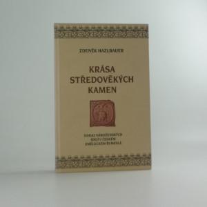náhled knihy - Krása středověkých kamen : odraz náboženských idejí v českém uměleckém řemesle